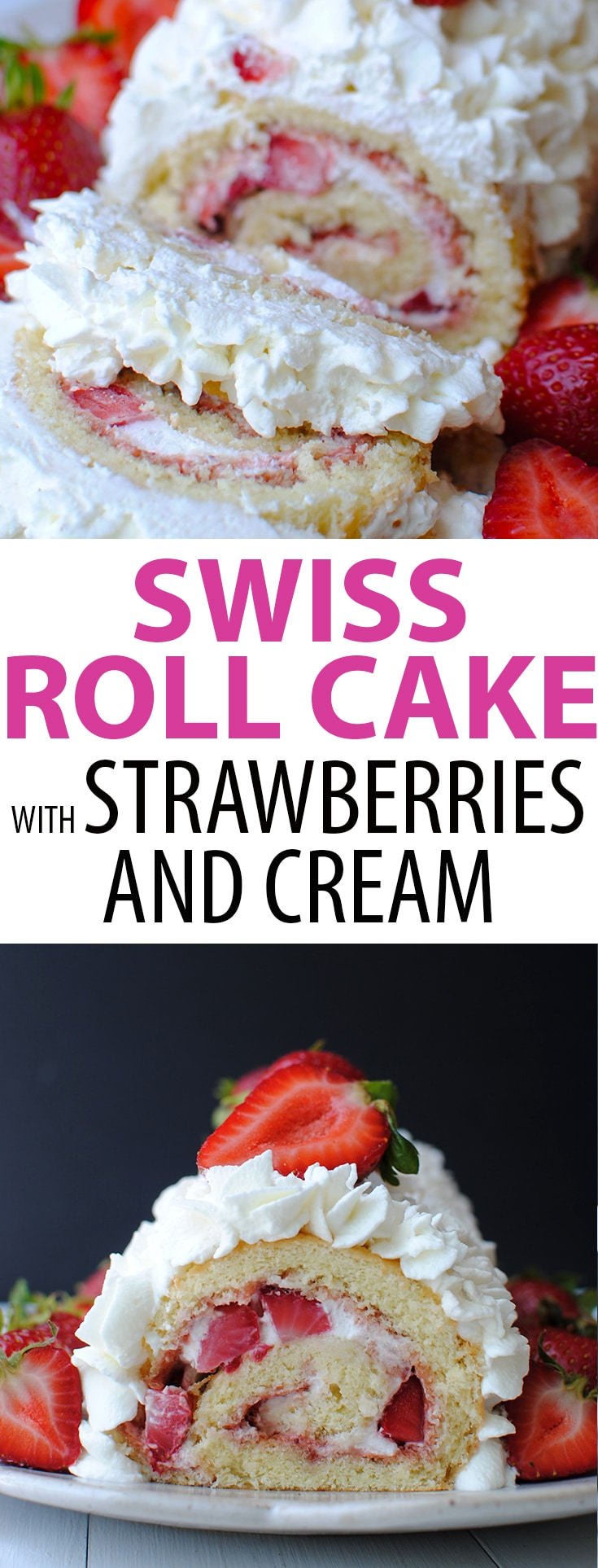Swiss Roll Cake with Strawberries and Cream