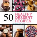 50 Healthy Dessert Recipes