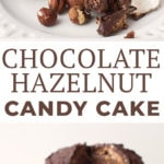 Chocolate Hazelnut Candy Cake Recipe