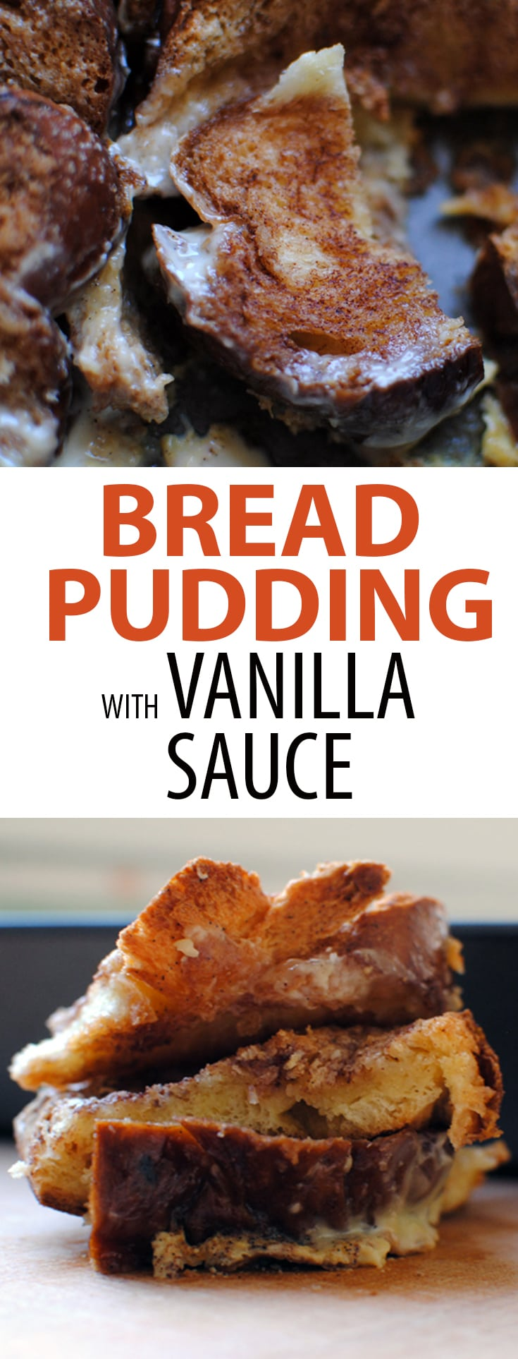 Bread Pudding with Vanilla Sauce