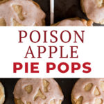 Snow White Poison Apple Pie Pops