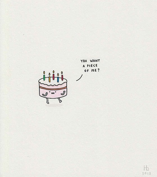 Cake Puns - You Wanna Piece of Me