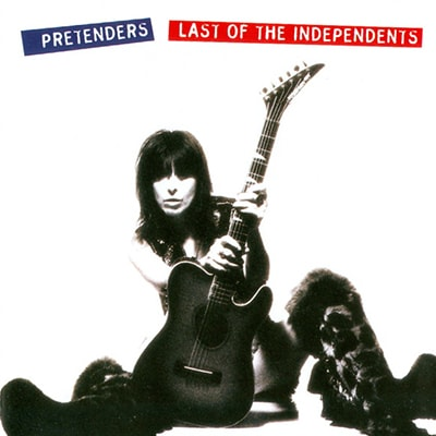 Best Vinyl Rock Albums - The Pretenders Last of the Independents