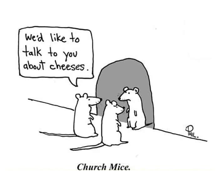 Cheese Puns - Church Mice