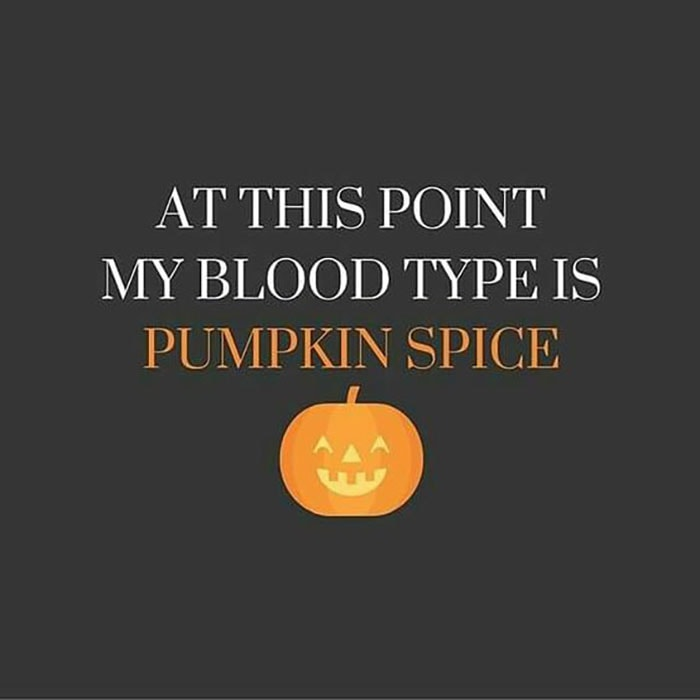 Pumpkin Spice Latte Memes - blood type