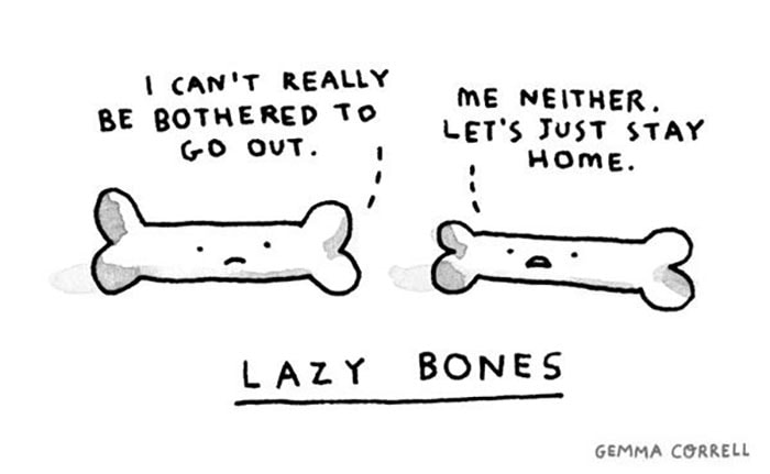 Bone Puns - Lazy Bones