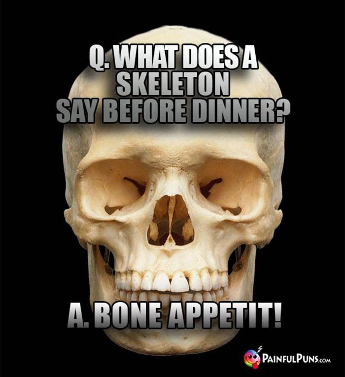 Bone Puns - Bone Appetit