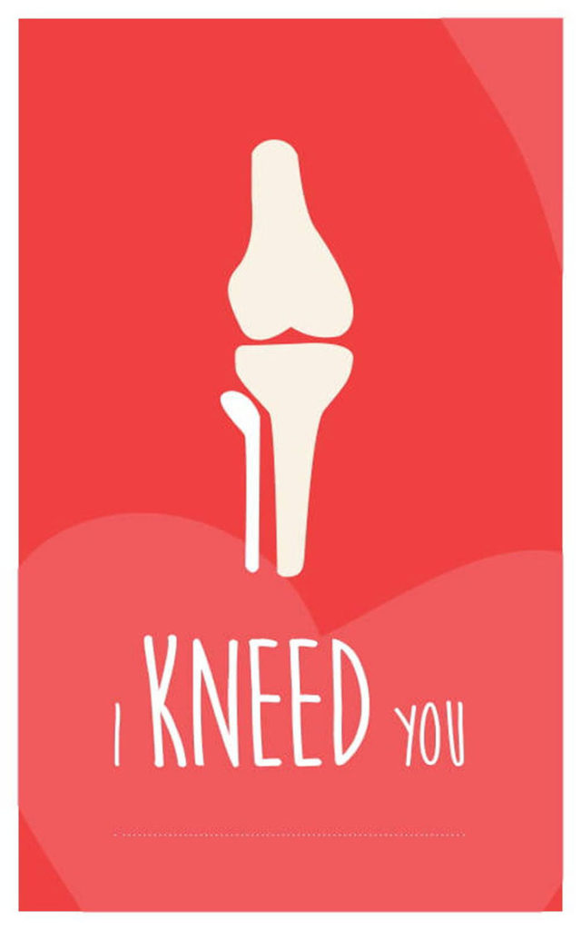 Bone Puns - I Kneed You