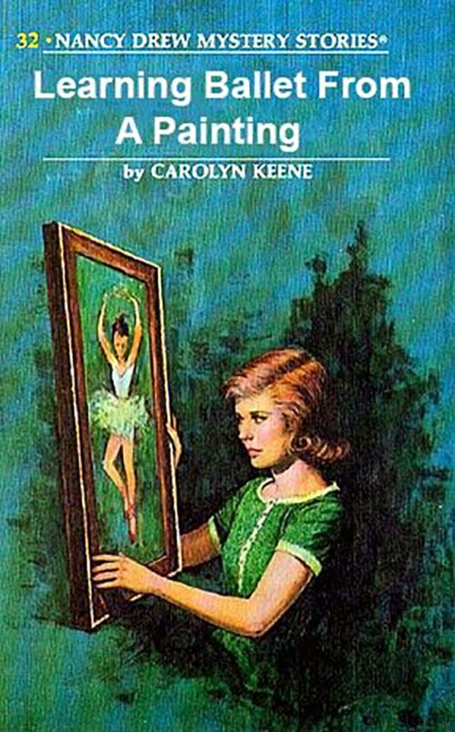 Nancy Drew Fake Book Covers - Learning Ballet from a Painting