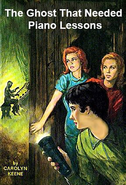 Nancy Drew - Ghost Who Needed Piano Lessons