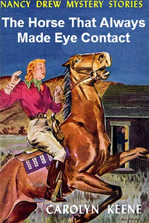 Nancy Drew Fake Book Covers - horse that always made eye contact
