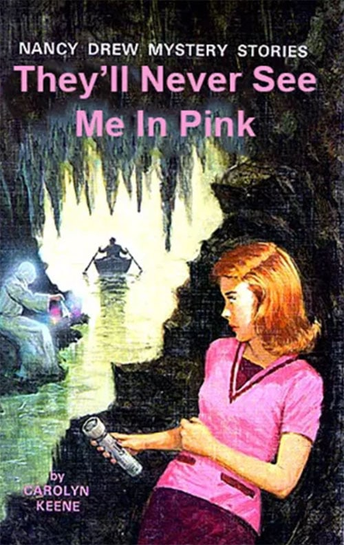 Nancy Drew Fake Book Covers - Never Seen Me in Pink
