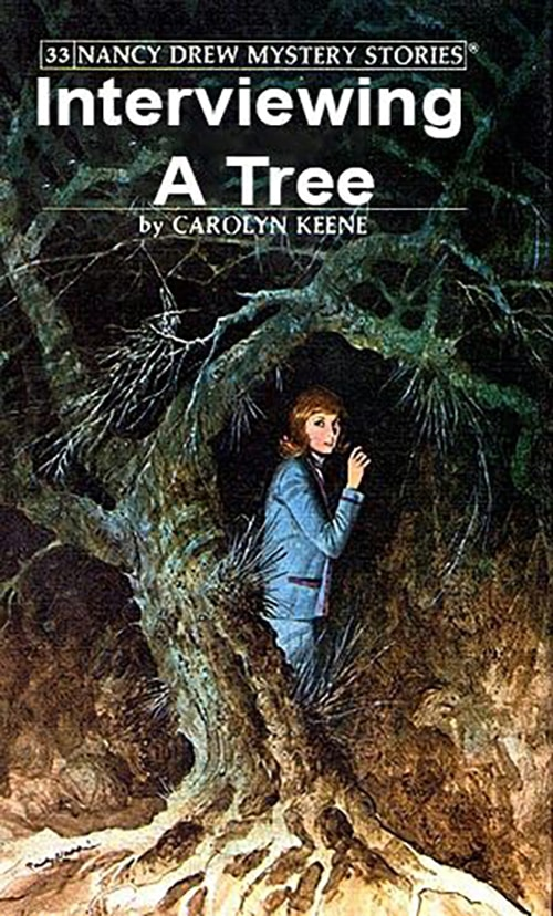 Nancy Drew Fake Book Covers - Interviewing a Tree