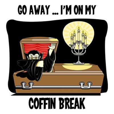 Vampire Puns - Coffin Break