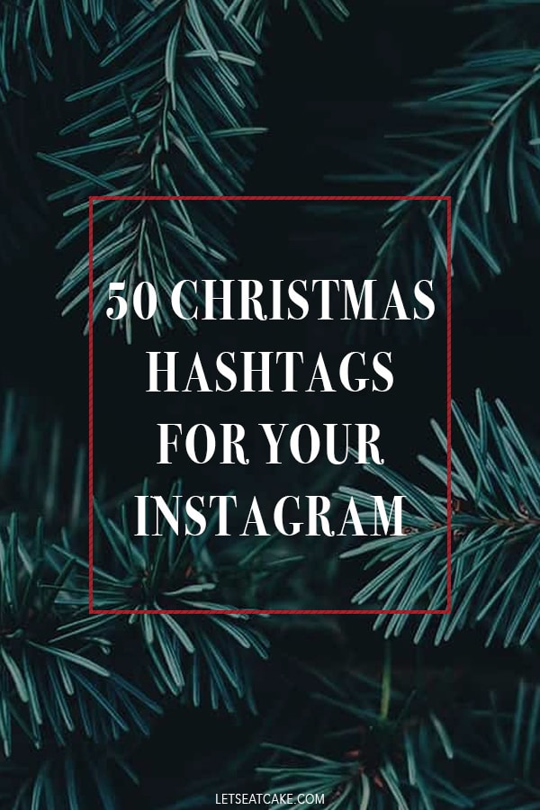 Christmas Hashtags for your Instagram