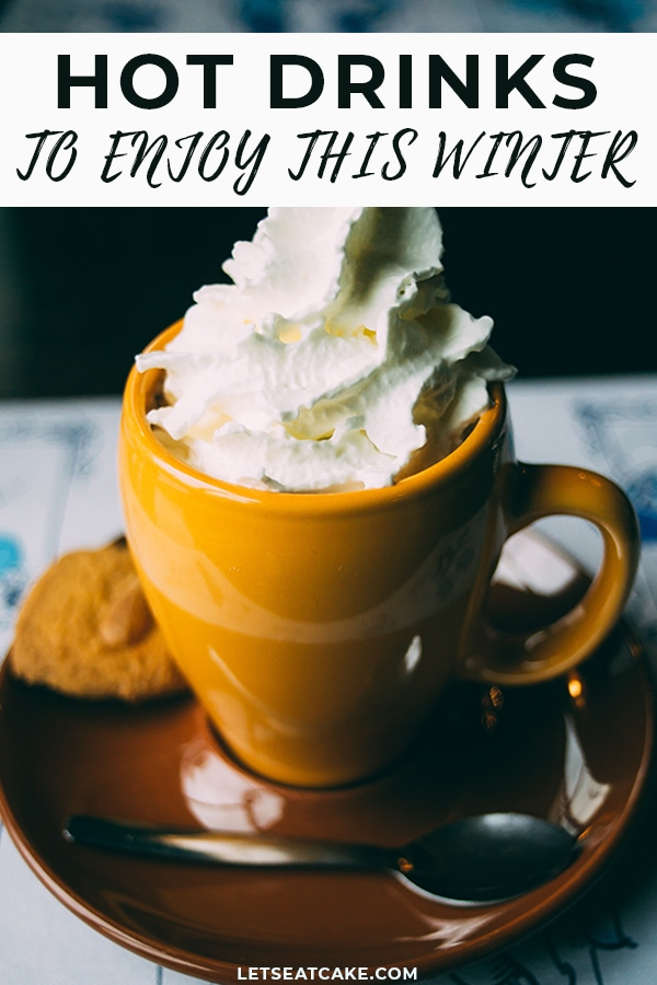 Hot Winter Drinks