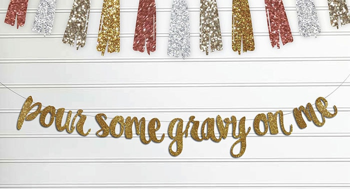 Thanksgiving Puns - pour some gravy on me wall hanging