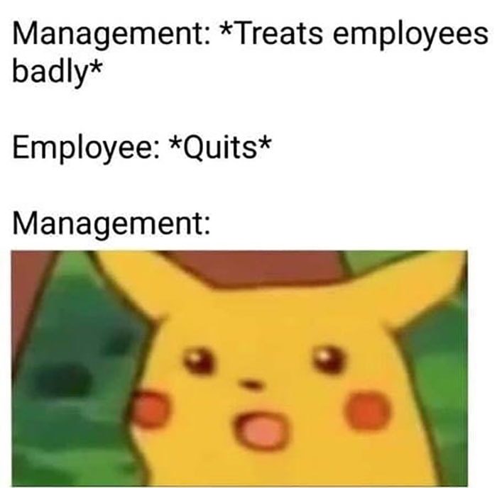Surprised Pikachu Meme - Employees Quit Management Shocked