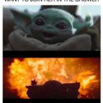 Baby Yoda Memes - Shower Fire