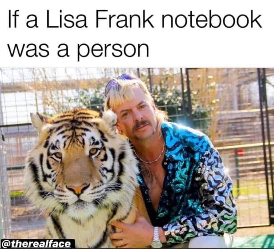 tiger king memes lisa frank