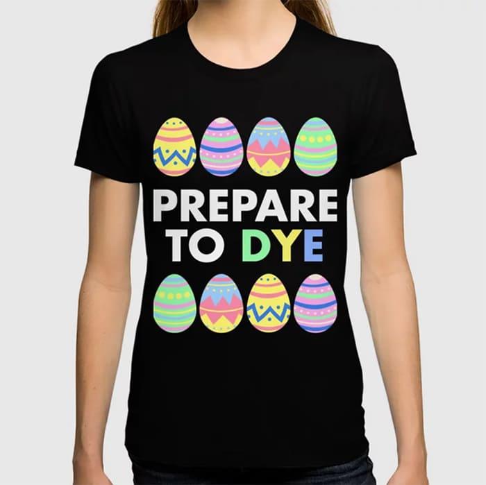 Prepare to Dye pun