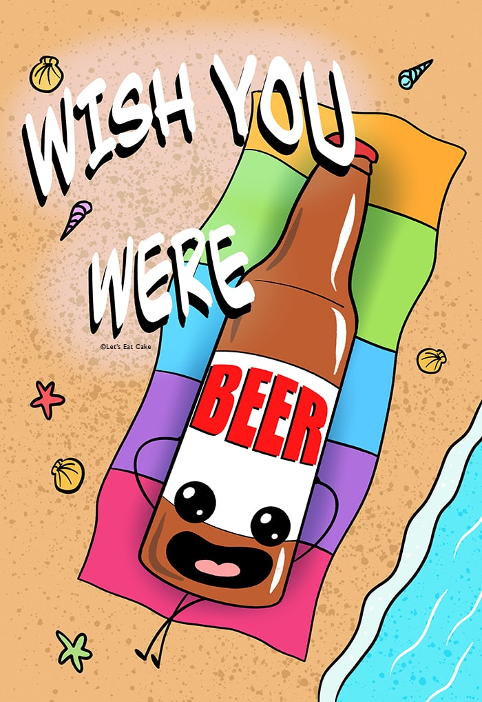 Beer Puns - Wish You Were Here