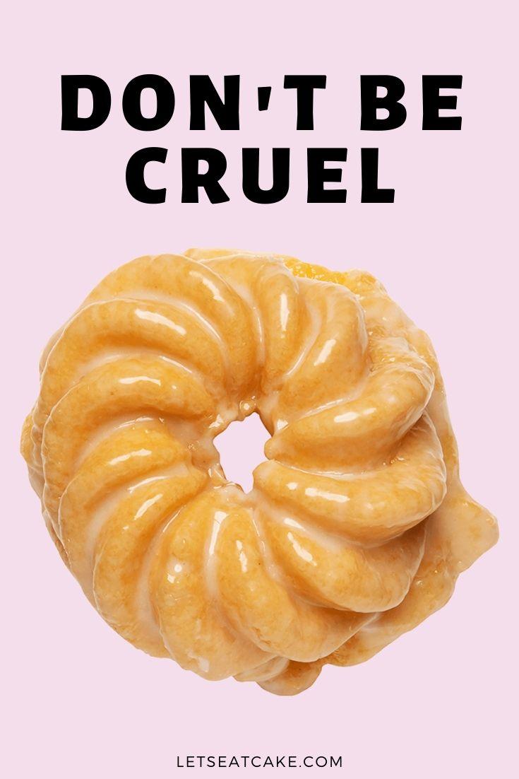 Donut Puns - Crueller