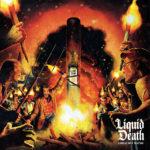 Liquid Death - Greatest Hates Album Cover