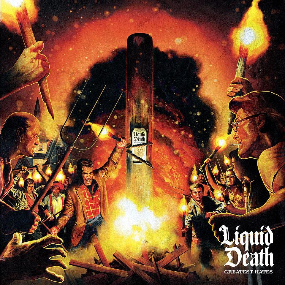 Liquid Death Greatest Hates Album Cover