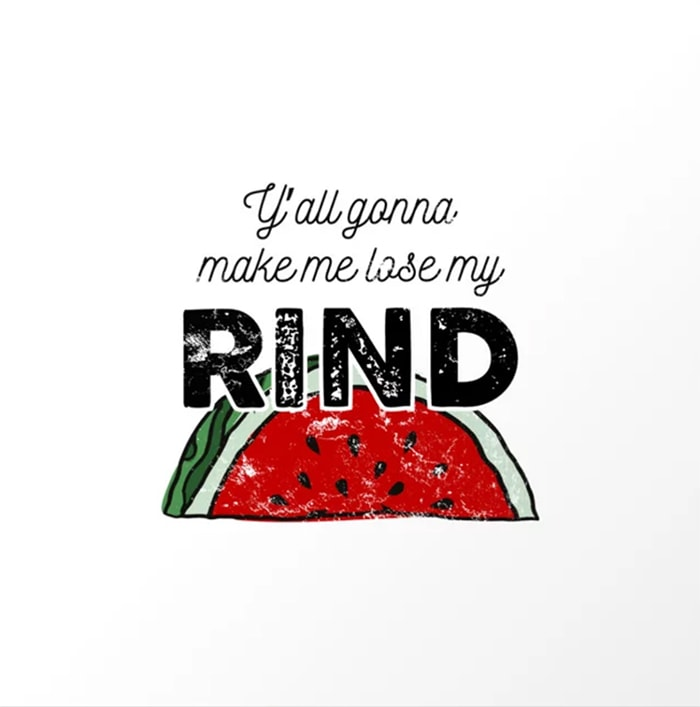 Watermelon Puns - gonna lose my rind