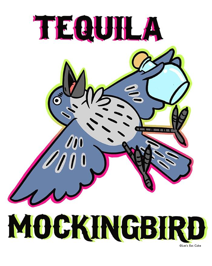 Alcohol Puns - tequila mockingbird