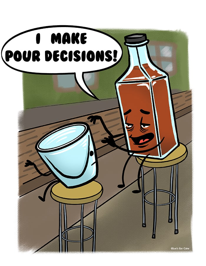 Alcohol Puns - pour decisions