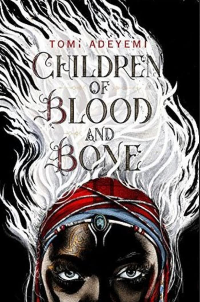 Black Science Fiction Authors and Fantasy Authors - Children of Blood and Bone Cover Tomi Adeyemi