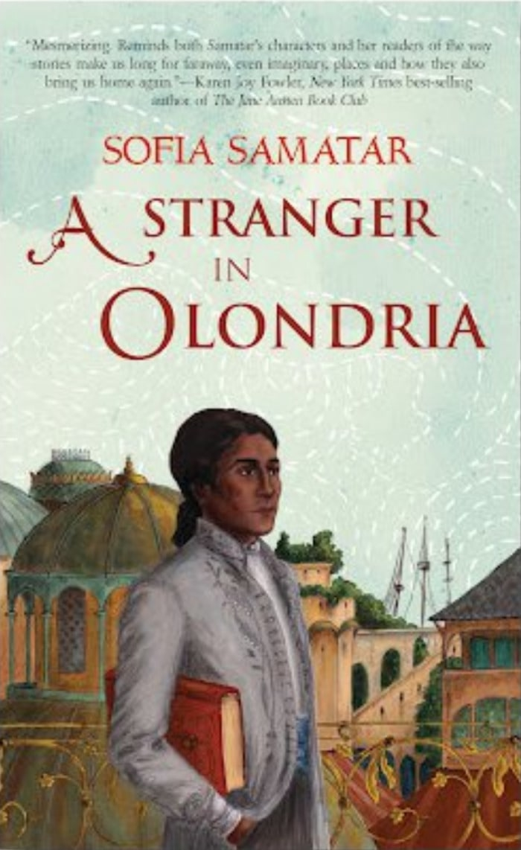 Black Science Fiction Authors and Fantasy Authors - A Stranger in Olondria Cover Sofia Samatar