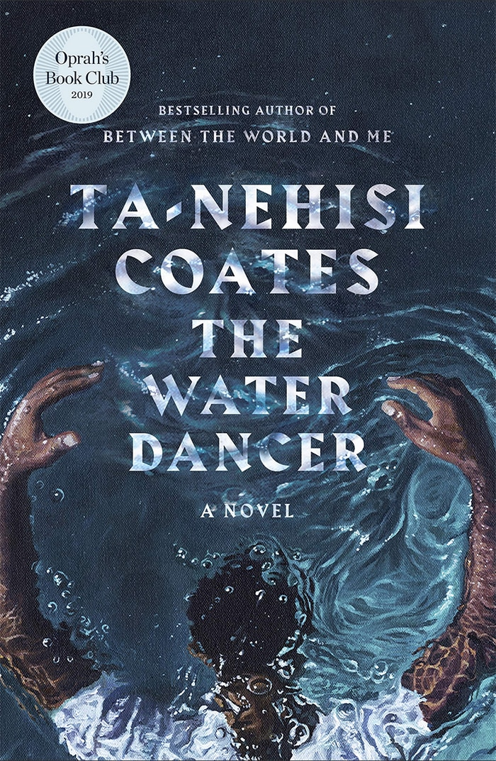 Black Science Fiction Authors and Fantasy Authors - The Water Dancer Cover Ta-Nehisi Coates