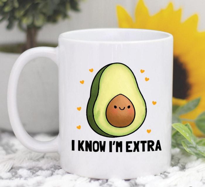 Avocado Smiling - I know I'm Extra