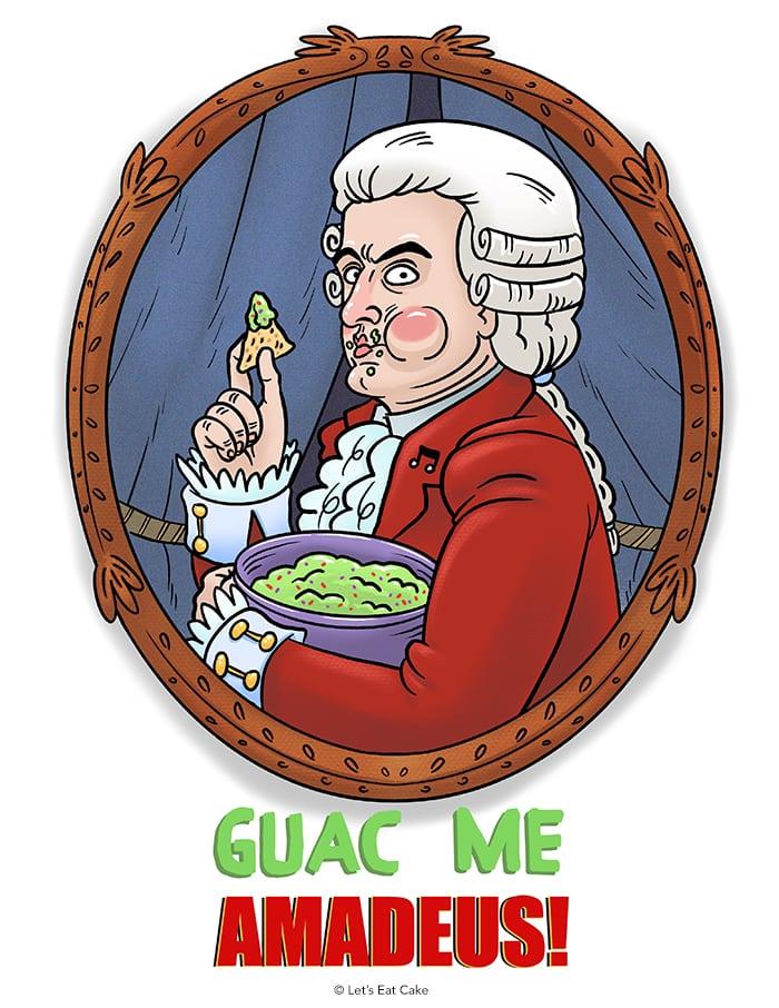 Avocado Puns - Guac Me Amadeus