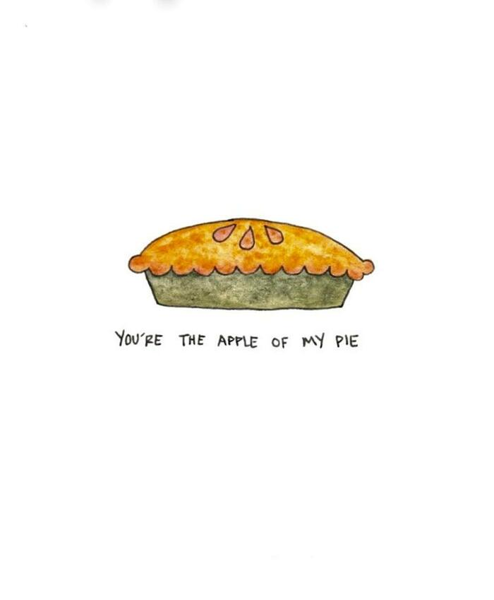 Apple Puns - You're the apple of my pie