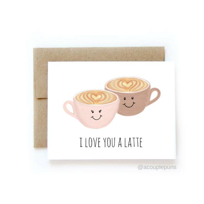 Coffee puns - I love you a latte