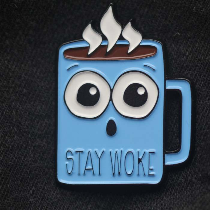 Coffee puns - Stay woke