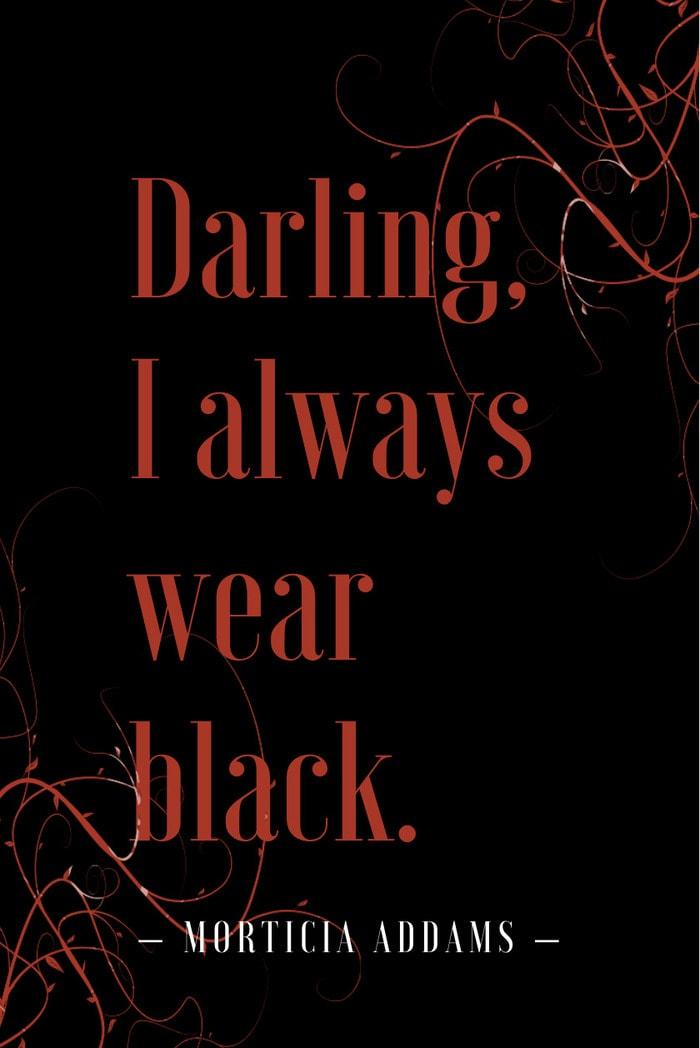 Darling I always wear black