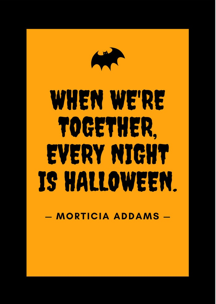 When we're together, every night is Halloween