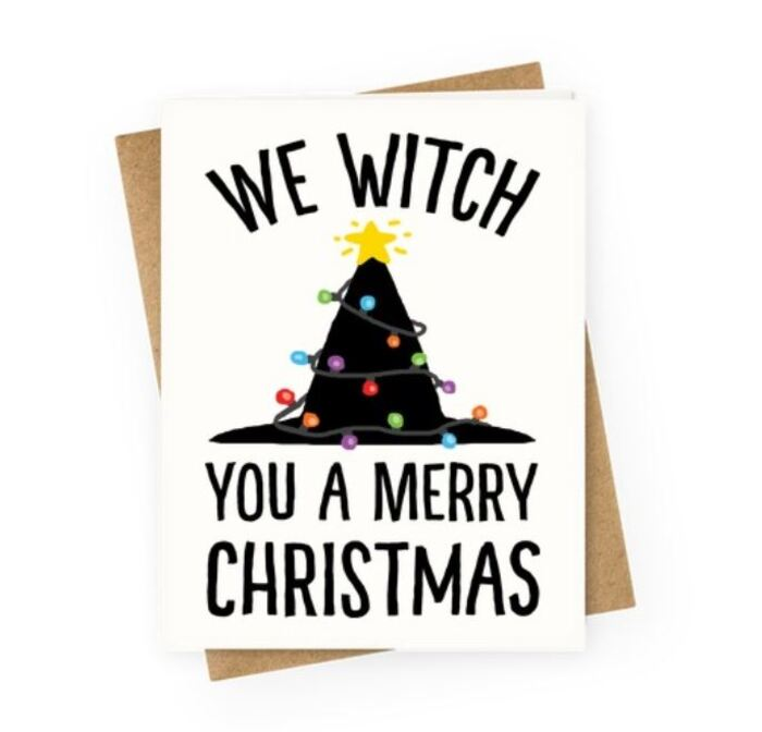 Witch puns - We witch you a merry christmas