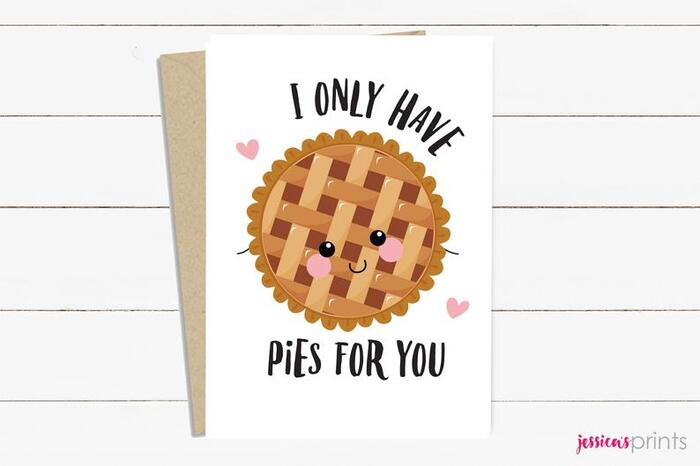 Dessert Puns - I only have Pies for you