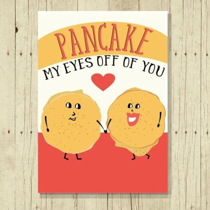 Pancake Puns - Pancake my eyes off you