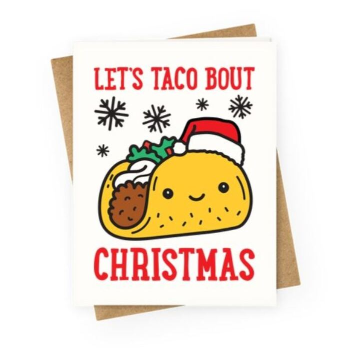 Christmas puns - Lets taco bout Christmas Taco Card