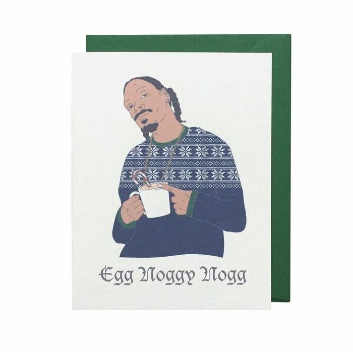 Christmas Puns - Egg Noggy Nogg snoop dog