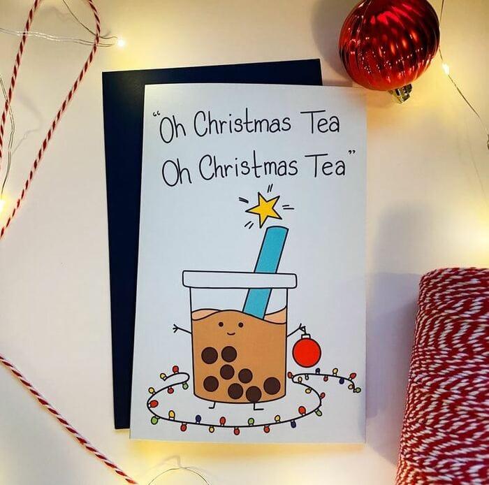 Christmas Puns - Oh Christmas tea of Christmas tea