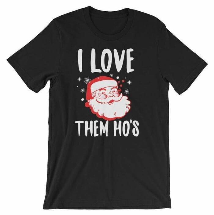 Christmas Puns - I love them Ho's Santa Tshirt
