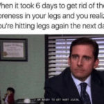 Funny Workout Memes - Leg Day The Office